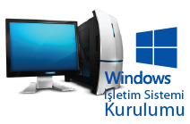 Windows İşletim Sistemi Kurulumu